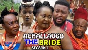 ACHALLA UGO The Bride SEASON 1 - 2019